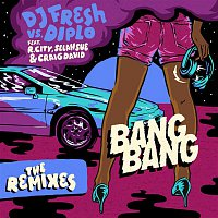 DJ Fresh, Diplo, R.City, Selah Sue, Craig David – Bang Bang (Remixes)