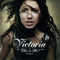 Victoria – This Is Me