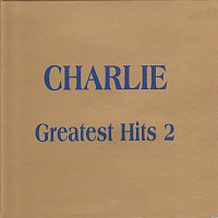 Charlie – Greatest Hits 2