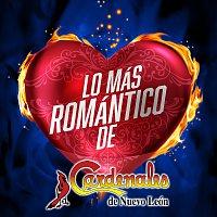 Cardenales De Nuevo León – Lo Más Romántico De