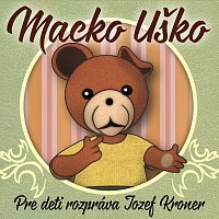 Jozef Kroner – Macko Uško CD