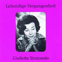 Giulietta Simionato – Lebendige Vergangenheit - Giulietta Simionato