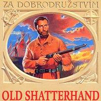 Různí interpreti – May: Old Shatterhand