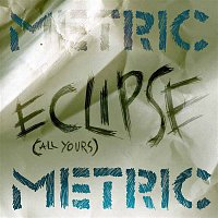 Metric – Eclipse [All Yours]