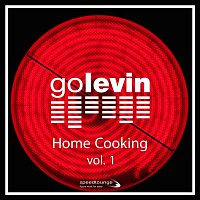 Go Levin – Home Cooking, Vol. 1