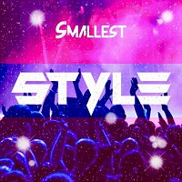 Smallest – Style