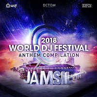 Various Artists.. – 2018 World DJ Festival Anthem Compilation