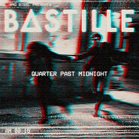 Bastille – Quarter Past Midnight [Remixes]