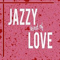 Různí interpreti – Jazzy Kind Of Love