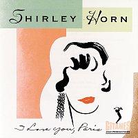 Shirley Horn – I Love You, Paris