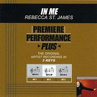 Rebecca St. James – Premiere Performance Plus: In Me