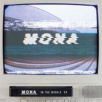Mona – In the Middle