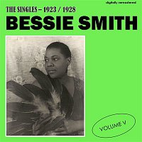 Bessie Smith – The Singles - 1923/1928, Vol. 5 (Digitally Remastered)