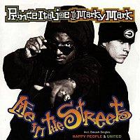Prince Ital Joe, Marky Mark – Life In The Streets