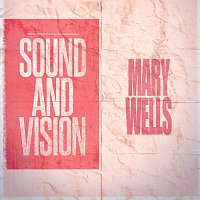 Mary Wells – Sound and Vision