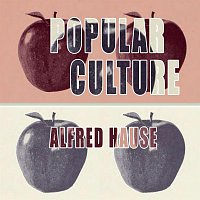 Alfred Hause – Popular Culture
