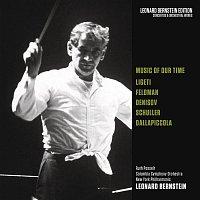 Leonard Bernstein, Columbia Symphony Orchestra, Luigi Dallapiccola, Ruth Posselt – Music of Our Time: Ligeti - Feldman - Denisov - Schuller - Dallapiccola