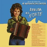 """Various  Artists – Serie de Colección 15 Auténticos Éxitos """"Arriba el Norte"""""""