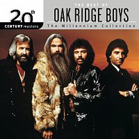The Oak Ridge Boys – 20th Century Masters: The Millennium Collection: Best Of The Oak Ridge Boys