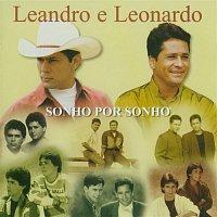 Leandro, Leonardo – Sonho Por Sonho