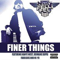 DJ Felli Fel, Kanye West, Jermaine Dupri, Fabolous, Ne-Yo – Finer Things