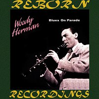 Woody Herman – Blues on Parade (HD Remastered)