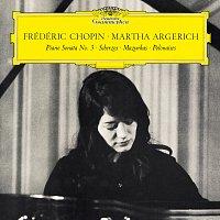 Martha Argerich – Chopin: Piano Sonata No. 3 in B Minor, Op. 58 & Scherzos, Baracolle, Mazurkas, Polonaises