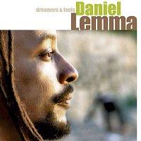 Daniel Lemma – Dreamers & Fools
