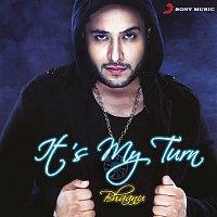 Bhaanu – It's My Turn