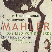 Plácido Domingo, Esa-Pekka Salonen, Bo Skovhus, Los Angeles Philharmonic – Mahler:  Das Lied von der Erde