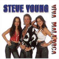 Steve Young – Viva Mallorca