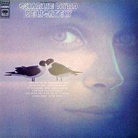 "Charlie Byrd – Delicately ""The Stroke of Genius"""