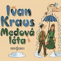 Ivan Kraus – Medová léta (MP3-CD)