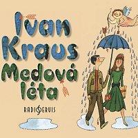 Ivan Kraus – Medová léta (MP3-CD)