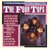 Four Tops – Great Songs And Performances That Inspired The Motown 25th Anniversary T.V. Special