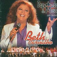 Beth Carvalho – Pagode De Mesa (Ao Vivo)