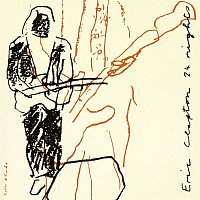 Eric Clapton – 24 Nights/Recorded Live At The Royal Albert Hall, London.   1990-1991