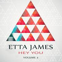 Etta James – Hey You Vol. 2
