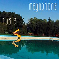 Megaphone – Rosie - Single