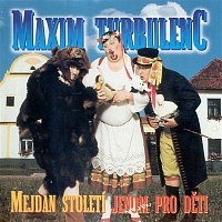 Maxim Turbulenc – Mejdan stoleti
