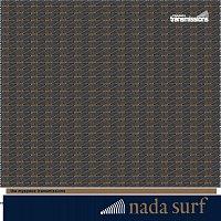 Nada Surf – The Myspace Transmissions