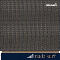 Nada Surf – The Myspace Transmissions