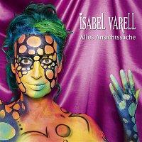 Isabel Varell – Alles Ansichtssache