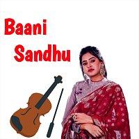 Baani Sandhu – Khani Jatti Di