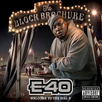 E-40 – The Block Brochure: Welcome To The Soil 2