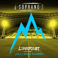 Soprano – L'Everest a l'Orange Vélodrome (Live)