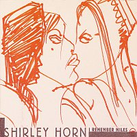 Shirley Horn – I Remember Miles