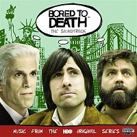 Various Artists.. – Bored To Death (The Soundtrack)