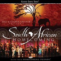 Bill & Gloria Gaither – South African Homecoming