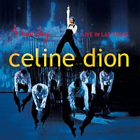Celine Dion – A new day - Live in Las Vegas